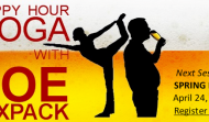 LIMITED SEATING Happy Hour Yoga – April 24, 2015