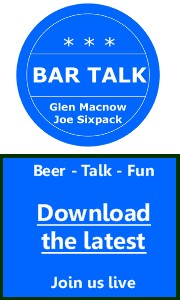 Bar Talk with Glen Macnow and Joe Sixpack